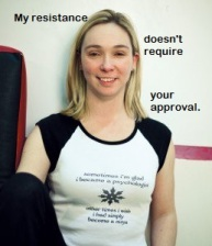 my resistance doesn't require your approval